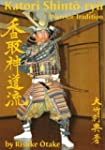 Katori Shinto-ryu: Warrior Tradition