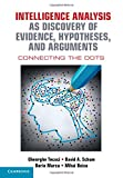 img - for Intelligence Analysis as Discovery of Evidence, Hypotheses, and Arguments: Connecting the Dots book / textbook / text book