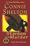 Stardom Can Be Murder: Charlie Parker Mystery #12 (Charlie Parker Mysteries (Paperback))