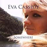 Eva Cassidy Somewhere