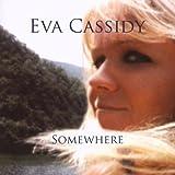 echange, troc Eva Cassidy - Somewhere