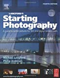 Adobe Bundle: Langford's Starting Photography: A guide to better pictures for film and digital camera users (0240519671) by Andrews, Philip