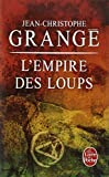 img - for L Empire Des Loups (Le Livre de Poche) (French Edition) book / textbook / text book