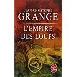 L'Empire des Loupspar Jean-Christophe Grange