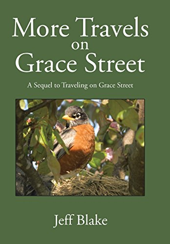 More Travels on Grace Street: A Sequel to Traveling on Grace Street