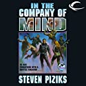 In the Company of Mind (       UNABRIDGED) by Steven Piziks Narrated by Kevin Pierce