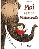 Moi et mon Mammouth