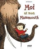 echange, troc Joel Stewart, Didier Debord - Moi et mon Mammouth