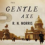 The Gentle Axe: A Novel | R.N. Morris