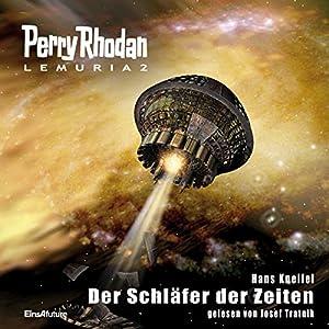 Der Schläfer der Zeiten (Perry Rhodan Lemuria 2) Hörbuch