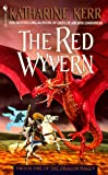 The Red Wyvern (Book One of The Dragon Mage) (0553572644) by Kerr, Katharine