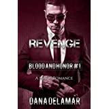 Revenge: Blood and Honor Series Book 1: Volume 1di Dana Delamar