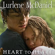 Heart to Heart Audiobook by Lurlene McDaniel Narrated by Julie McKay