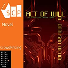 Act of Will: An Andersson Dexter Novel Audiobook by M. Darusha Wehm Narrated by M. Darusha Wehm