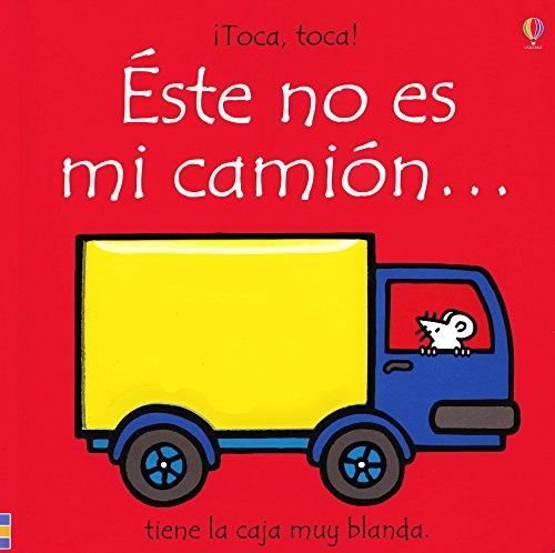 Este No Es Mi Camion (Toca, Toca!)