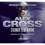 Stunde der Rache (Alex Cross, Band 7)