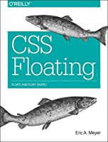 CSS Floating: Floats and Float Shapes Front Cover