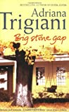 Adriana Trigiani Big Stone Gap: A Novel (Big Stone Gap Saga 1)