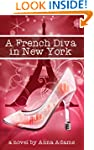 A French Diva in New York (The French...