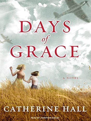 Days of Grace: A Novel