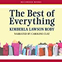 The Best of Everything Audiobook by Kimberla Lawson Roby Narrated by Caroline Clay