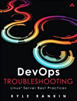 DevOps Troubleshooting: Linux Server Best Practices
