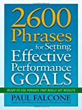 img - for [ 2600 Phrases for Setting Effective Performance Goals: Ready-To-Use Phrases That Really Get Results ] By Falcone, Paul ( Author ) [ 2011 ) [ Paperback ] book / textbook / text book