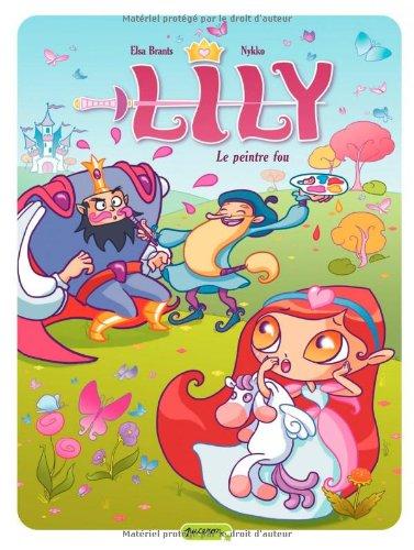 Lily n° 02<br /> Le peintre fou