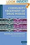 Community Treatment of Drug Misuse: M...