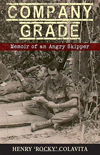 company-grade-memoir-of-an-angry-skipper-by-henry-j-colavita-2015-12-01