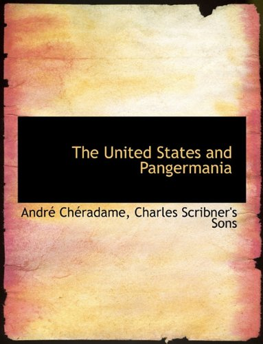 The United States and Pangermania