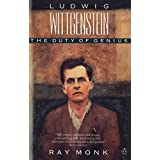 Ludwig Wittgenstein: The Duty of Genius ~ Ray Monk