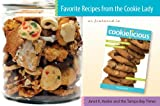 Janet K. Keeler Favorite Recipes from the Cookie Lady: As Featured in Cookielicious(r)