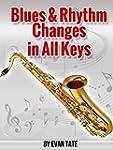Blues & Rhythm Changes in All Keys (E...
