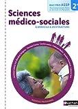 echange, troc Blandine Savignac - Sciences médico-sociales à domicile & en structure 2e Bac pro ASSP