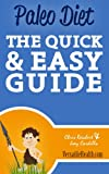 Paleo Diet: The Quick & Easy Guide (Versatile Health Guides)
