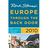 Rick Steves' Europe through the Back Door 2010: The Travel Skills Handbookby Rick Steves