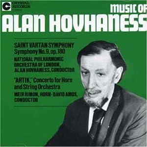 Music of Alan Hovhaness: Saint Vartan Symphony; Artik