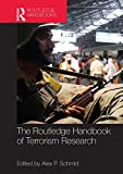 The Routledge Handbook of Terrorism Research (Routledge Handbooks)