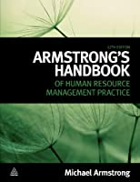 Armstrong's Handbook of Human Resource Management Practice, 12th Edition