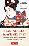 img - for Japanese Tales from Times Past: Stories of Fantasy and Folklore from the Konjaku Monogatari Shu book / textbook / text book