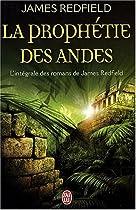 La Prophétie des Andes (L'intégrale)