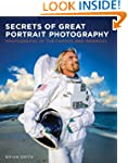 Secrets of Great Portrait Photography...