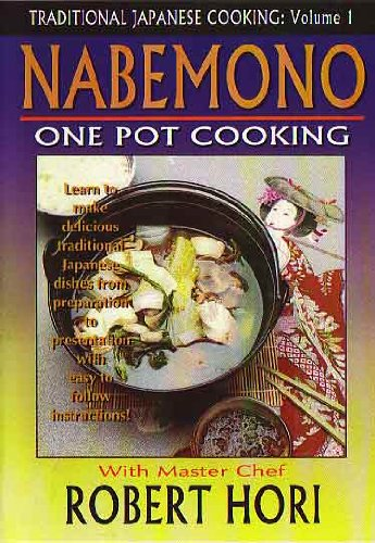 Traditional Japanese Cooking Vol.1: Nabemono