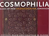 img - for Cosmophilia: Islamic Art from the David Collection, Copenhagen book / textbook / text book