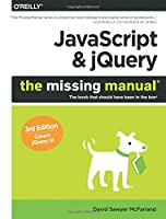 JavaScript & jQuery: The Missing Manual, 3rd Edition Front Cover