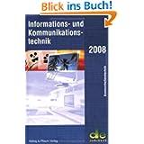 Informations- und Kommunikationstechnik 2008