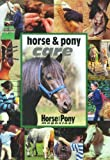 Horse and Pony Care (Horse & Pony Magazine Library)