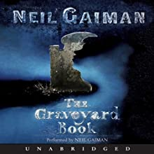 The Graveyard Book (       UNABRIDGED) by Neil Gaiman