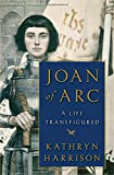 img - for Joan of Arc: A Life Transfigured book / textbook / text book